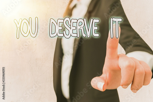 Photo Word writing text You Deserve It