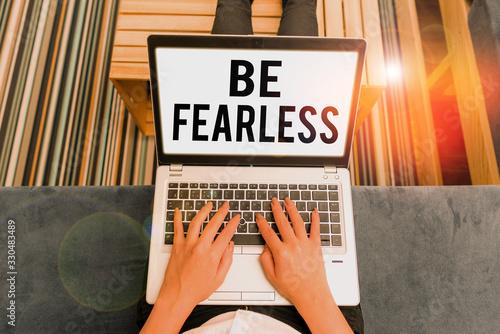 Valokuvatapetti Handwriting text writing Be Fearless
