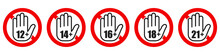 Set Of Age Restriction Signs. ...