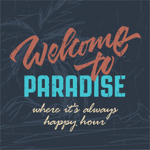 'Welcome To Paradise' Tropical...