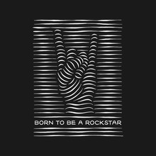 Born To Be A Rockstar Rock Ges...