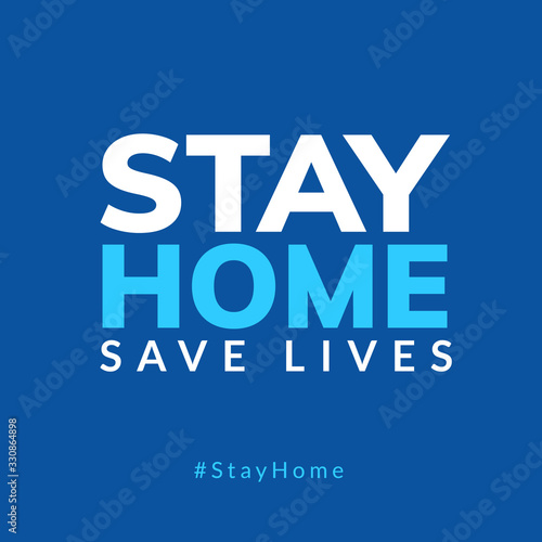 Obraz Stay Home quarantine coronavirus epidemic illustration for social media, stay home save lives hashtag - fototapety do salonu