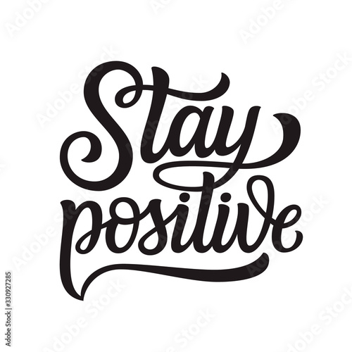 Stay positive lettering Wallpaper Mural