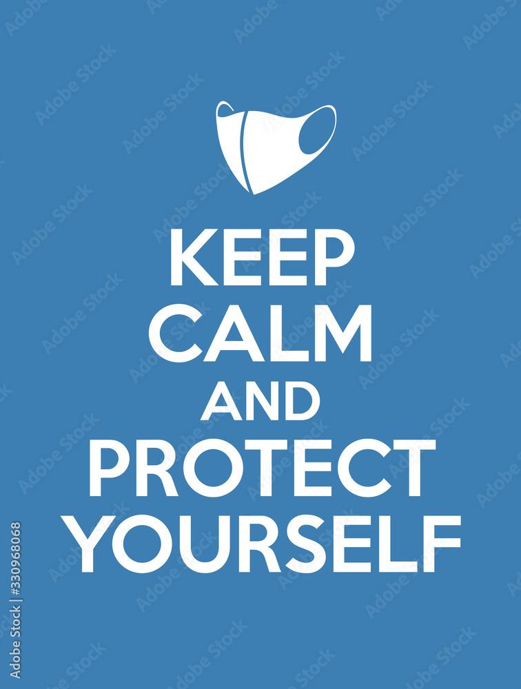Fototapeta keep calm and protect yourself