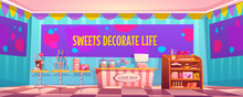 Candy Shop Empty Interior With Various Pastry, Cashier Desk, Shelf And Tables With Chocolate, Candycanes And Lollipops For Sale, Banner With Typography Sweets Decorate Life Cartoon Vector Illustration