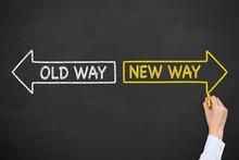 Old Way Or New Way On Blackboa...