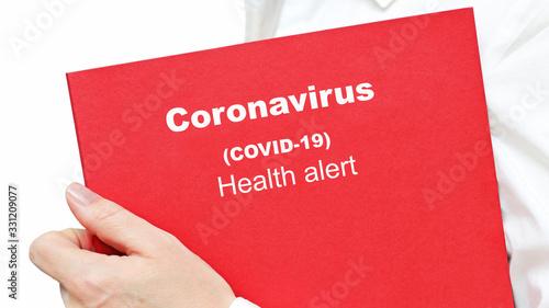 The Coronavirus Crisis. Coronavirus (COVID-19) health alert.