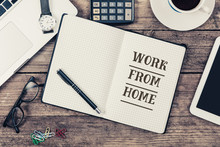 Work From Home, Written In Not...