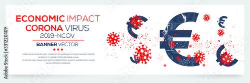 Carta da parati Creative (economic impact - Corona virus -2019-nCoV ) Banner Word with euro symbol ,Vector illustration