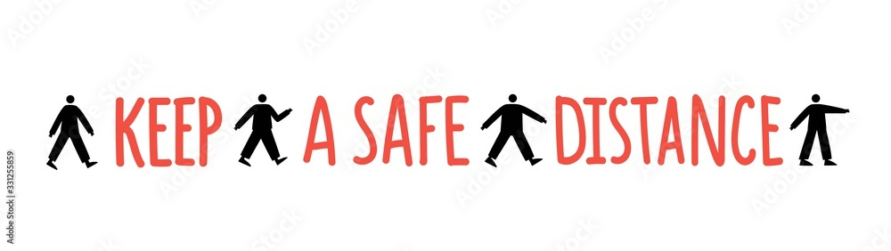 Vector illustration with little men silhouettes. Keep a safe distance lettering phrase.