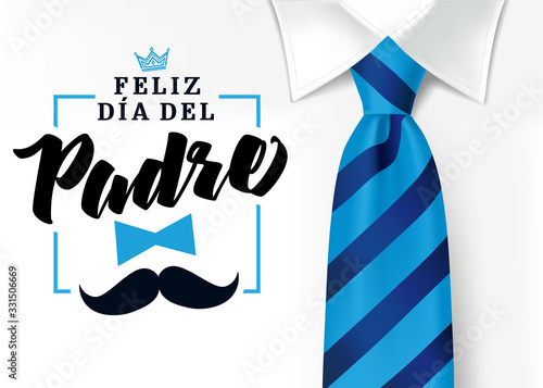 Fototapeta The best Dad in the World - World`s best dad - spanish language. Happy fathers day - Feliz dia del Padre - quotes. Congratulation card, sale vector. Mens shirt and blue tie with text, crown & mustache obraz na płótnie