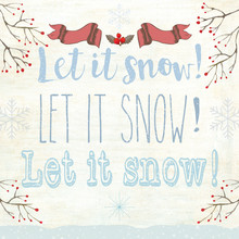 """Modern Illustration With Winter Quote """"Let It Snow, Let It Snow, Let It Snow"""""""