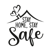 Stay Home, Stay Safe - Letteri...