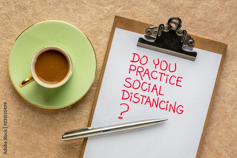 Fototapeta Do you practice social distancing?
