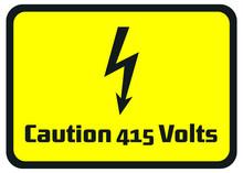 Caution 415 Volts Hazard Warni...