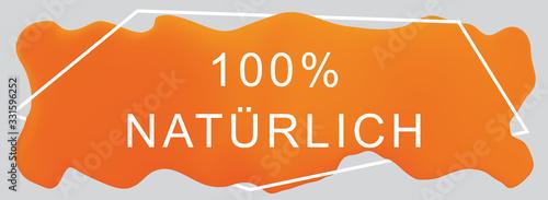 100% natürlich web Sticker Button