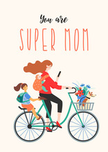 Happy Mothers Day. Super Mom O...