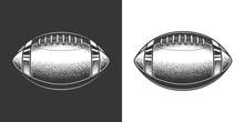 Original Monochrome Vector Illustration. American Football Ball In Retro Style.