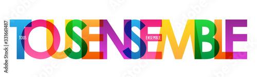 Cuadros en Lienzo Bannière typographique vecteur TOUS ENSEMBLE