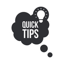 Quick Tips, Helpful Tricks, Tooltip, Hint For Website. Banner With Useful Information. Vector Icon Of Solution, Advice. Black Speech Bubble With Text On Background