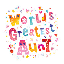 World's Greatest Aunt - Unique...