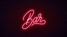 Bar Neon Hand Drawn Lettering. Ready Glowing Signboard Design. Vector Neon Text Isolated On Brick Wall Background.