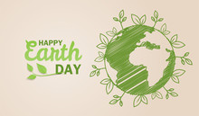 Happy Earth Day. Ecology Concept. Design With Globe Map Drawing And Leaves On Light Brown Background. Vector. Illustration.
