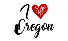 I Love Oregon Handwritten Cursive Typographic Template With Red Heart.