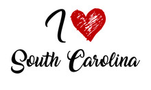 I Love South Carolina Handwritten Cursive Typographic Template With Red Heart.