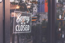 """ Sorry We're Closed "" Sign In..."