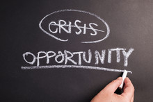 Crisis And Opportunity Chalk Writing