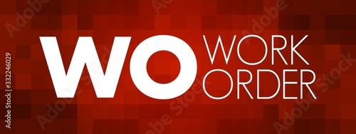 Fényképezés WO - Work Order acronym, business concept background