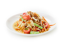 Spicy Papaya Salad Northeast Thai Food On White