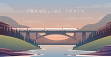 Steam Locomotive, Vacation, Mountain Landscape, Railway, Adventure. Sunset. The Bridge Across The River.