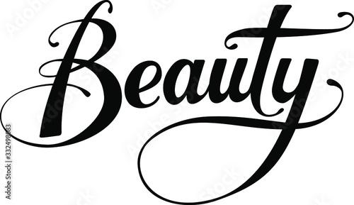Beauty - custom calligraphy text Wallpaper Mural