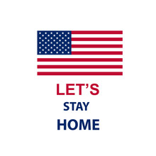 Let's Stay Home. United States...