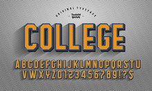 'College' Vintage 3D Octagonal Alphabet With Rich Texture And Shadow. Retro Basketball Typeface. Sport Jersey Font. Vector Illustration.