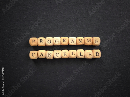 Programme Cancelled written on wooden blocks Canvas Print