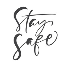 Stay Safe Calligraphy Letterin...