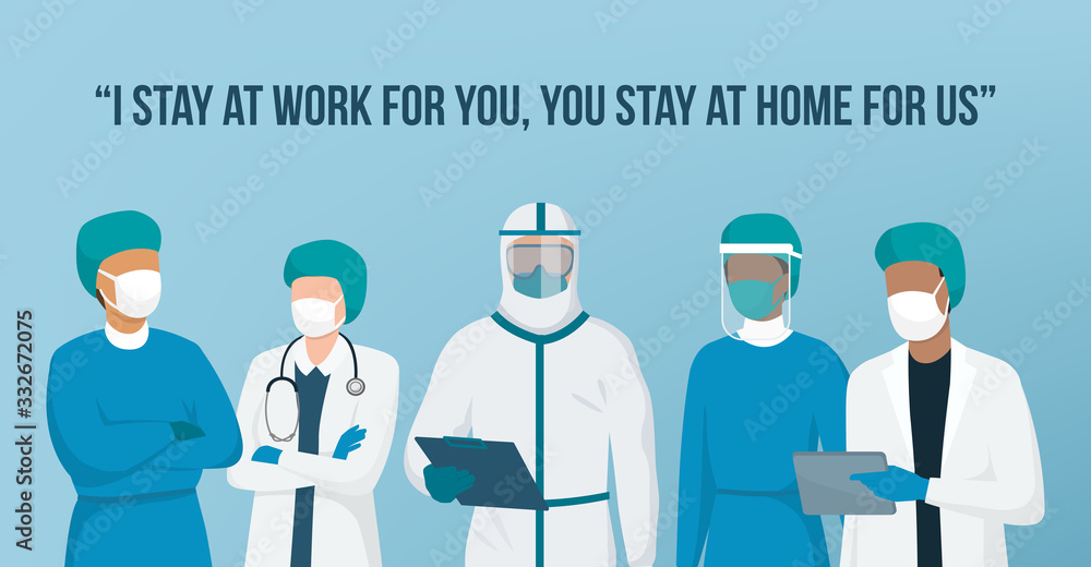 Fototapeta I stay at work for you, you stay at home for us