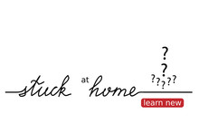 Stuck At Home Vector Lettering...