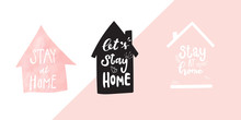 Stay Home Calligraphy For Coro...