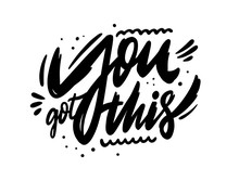 You Got This. Modern Calligrap...