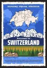 Switzerland Travel And Tourism Vector Design With Map Of Swiss Confederation, Alpine Mountains And Lake With Forest Trees And Village Houses, Welcome To Switzerland, Alpine Resort, Travel Tour Themes