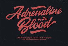 """Adrenaline In The Blood"""