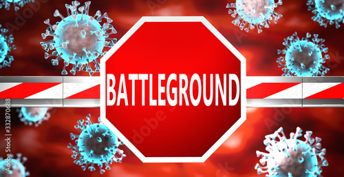 Photo Battleground and coronavirus, symbolized by a stop sign with word Battleground a