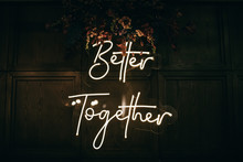 Better Together - Neon Sign On...