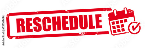 RESCHEDULE - red vector rubber stamp Fototapete