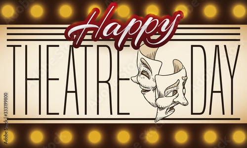 Photo Illuminated Sign with Mask Draws and Greeting for Theatre Day, Vector Illustrati