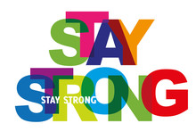 Stay Strong - Motivation Quote...